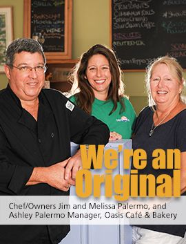 Oasis Café Bakery The Chef Owners Jim and Melissa Palermo